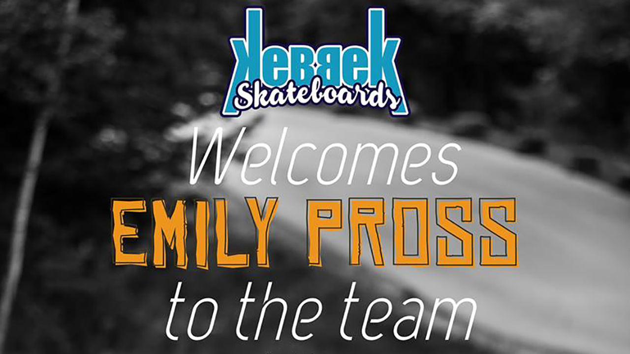KebbeK Skateboards welcomes Emily Pross.